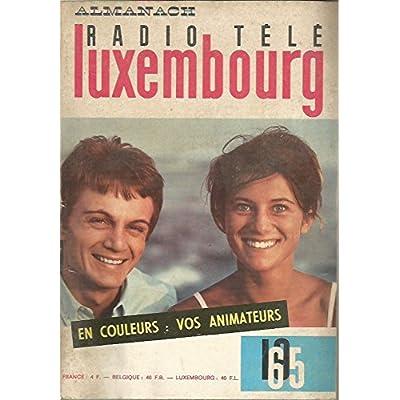 Almanach Radio Télé Luxembourg 1965 - Sheila et Claude François en couverture