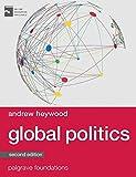 #8: Global Politics (Palgrave Foundations Series)