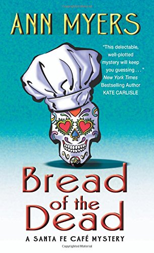 bread-of-the-dead-a-santa-fe-cafe-mystery