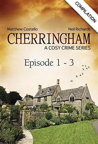 Cherringham - Episode 1 - 3: A