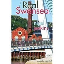 Real Swansea (Real Series) (Real Wales)