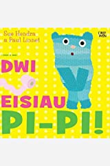 Dwi Angen Pi-Pi! / I Need a Wee! Paperback