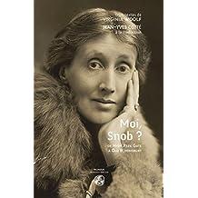 Moi, Snob ?: De Hyde Park à Old Bloomsbury