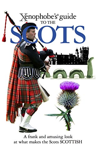 The Xenophobe's Guide to the Scots (Xenophobe's Guides) por David Ross
