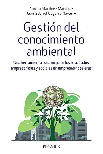 Gestión del conocimiento ambiental (Empresa Y Gestión) por Aurora Martínez Martínez