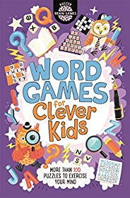 Word Games for Clever Kids: 8 (Buster Brain Games, 8)