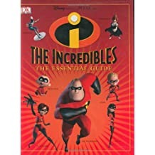 The Incredibles: The Essential Guide