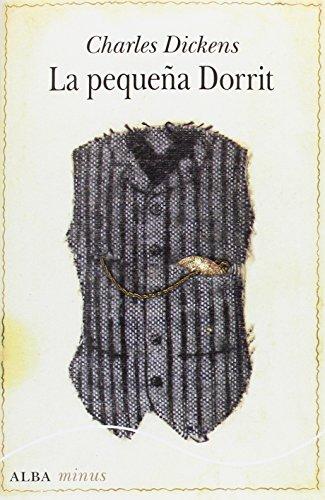 La Pequeña Dorrit por Dickens, Charles
