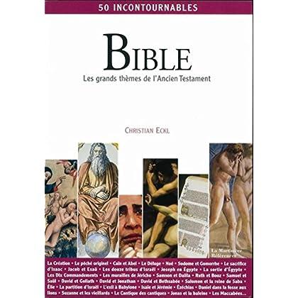 Bible : Les grands thèmes de l'Ancien Testament