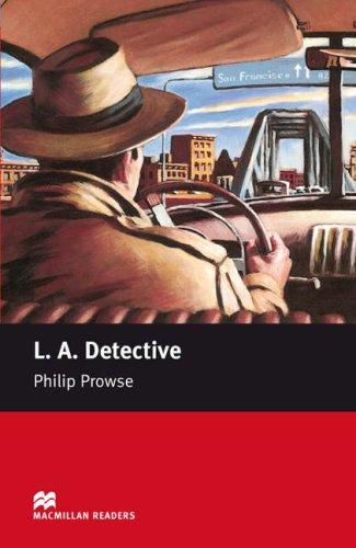 Macmillan  Reader - LA Detective - Starter por Philip Prowse