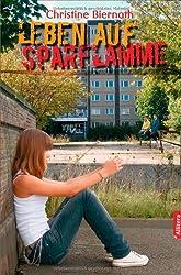 Leben Auf Sparflamme by Christine Biernath (2013-01-23)