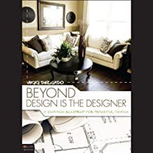 Beyond Design Is the Designer: A Common Blueprint for Peaceful Design