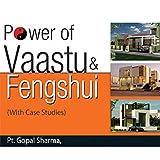 Power Of Vaastu & Fengshui