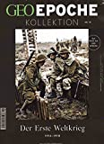 GEO Epoche Kollektion / GEO Epoche Kollektion 10/2018 - Der Erste Weltkrieg - Michael Schaper