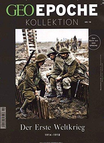 GEO Epoche Kollektion / GEO Epoche Kollektion 10/2018 - Der Erste Weltkrieg