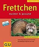 Frettchen . neue Tierratgeber