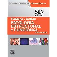 Robbins Y Cotran. Patología Estructural Y Funcional - 9ª Edición (+ StudentConsult)