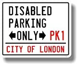 Fun Novelty City Of London Style Street Sign Design With Disabled Parking Only Slogan Car Sticker Decal 100x80mm Each - CTD - amazon.co.uk