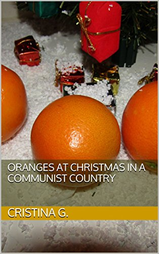 oranges-at-christmas-in-a-communist-country-english-edition