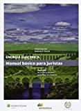 Energia eléctrica. Manual básico para juristas