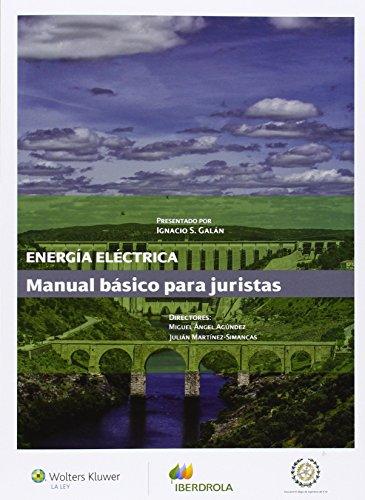 Energia eléctrica. Manual básico para juristas por Miguel Angel Agundez