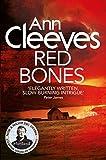Red Bones (Shetland 3) by Ann Cleeves