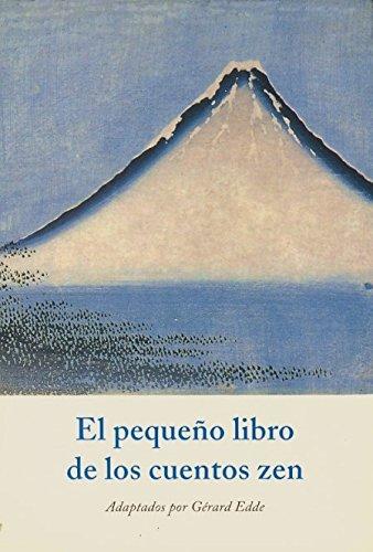 Pequeño libro de los cuentos zen,el (Especie Por Especie)