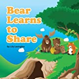 Bear Learns to Share by Lily Lexington (2012-10-05)