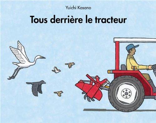 Tous Derriere Le Tracteur