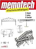 Image de Memotech Structures métalliques : (Du CAP au BTS filières structures Métalliques) Ingénieurs, architectes