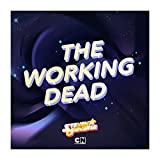The Working Dead (feat. Kate Micucci)
