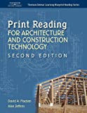 Print Reading for Architecture & Construction (Thomson Delmar Learning Blueprint Reading)