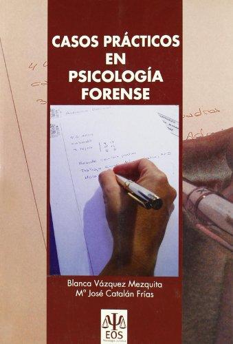 CASOS PRACTICOS EN PSICOLOGIA FORENSE