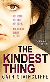 The Kindest Thing by [Staincliffe, Cath]