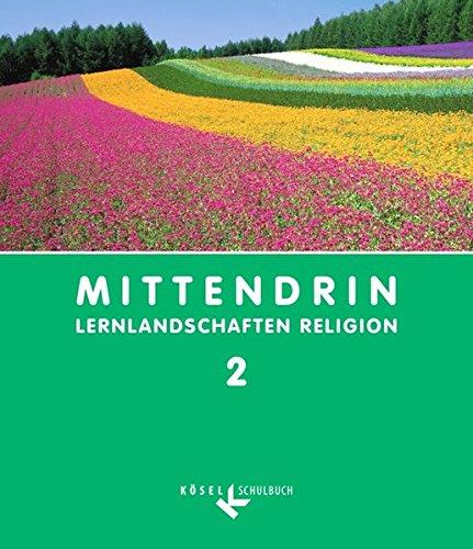 Mittendrin - Baden-Württemberg und Niedersachsen: Band 2: 7./8. Schuljahr - Schülerbuch