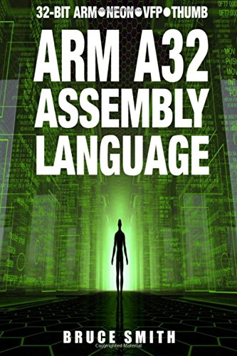 arm-a32-assembly-language-32-bit-arm-neon-vfp-thumb