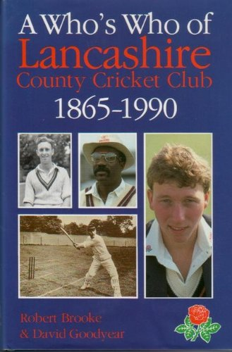 Who's Who of Lancashire County Cricket Club, 1865-1990