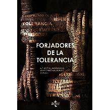Forjadores de la tolerancia (Ciencia Política - Semilla Y Surco - Serie De Ciencia Política)