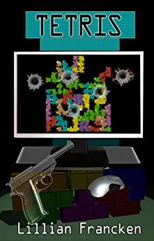 Tetris: A paranormal suspense thriller (English Edition) de [Francken, Lillian]