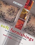 Soft Furnishings: Ideas and Projects for Curtains and Blinds, Cushions and Chair Covers (Country living)
