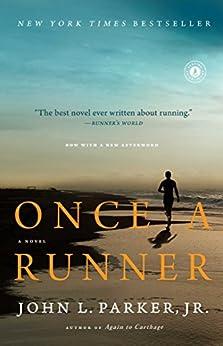 Once a Runner: A Novel (English Edition) par [Parker Jr., John L.]