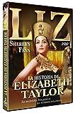 La historia de Elizabeth Taylor [DVD]