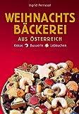 Weihnachstbäckerei aus Österreich: Kekse, Busserln, Lebkuchen