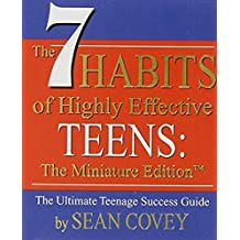 The 7 Habits of Highly Effective Teens: Miniature Edition