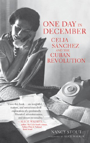One Day in December: Celia Sánchez and the Cuban Revolution -