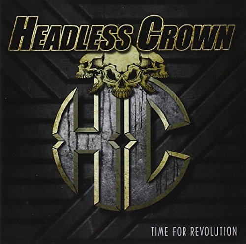 Time For Revolution by Headless Crown