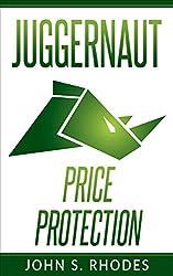 Juggernaut Price Protection (English Edition)