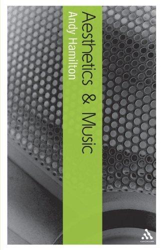 Aesthetics and Music (Continuum Aesthetics) by Andy Hamilton (2007-06-29)