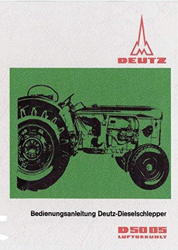 Preisvergleich Produktbild Bedienungsanleitung Deutz Schlepper D5005