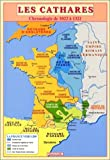 Les cathares - Chronologie de 1022 à 1321